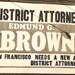 Pat Brown District Attorney billboard